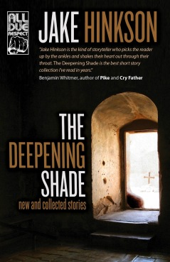The Deepening Shade