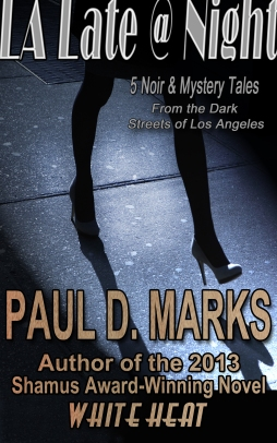 LA Late @ Night ebook Cover -- Paul D Marks FD1
